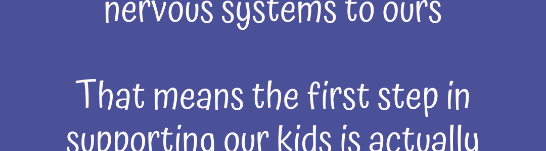 To Best Support Our Kids, We Need to First Support Ourselves